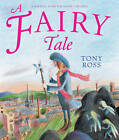 A Fairy Tale by Tony Ross (Paperback, 2012)