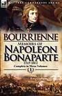 Memoirs of Napoleon Bonaparte: Volume 1-1769-1802 by Louis Antonine Fauve De Bourrienne (Paperback / softback, 2012)