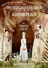 The Incorrigible Children of Ashton Place: Book III: The Unseen Guest by Maryrose Wood (Hardback, 2012)