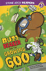Buzz Beaker and the Growing Goo by Cari Meister (Paperback, 2011)