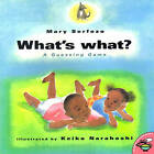 What's What?: A Guessing Game by Mary Serfoza (Paperback, 2000)