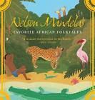 Nelson Mandela's Favorite African Folktales by Nelson Mandela (Paperback, 2007)