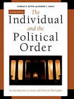 The Individual and the Political Order: An Introduction to Social and Political Philosophy by Professor Norman E. Bowie, Robert L. Simon (Paperback, 2007)