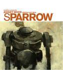 Sparrow: Ashley Wood Sketches and Ideas by Ashley Wood (Hardback, 2008)