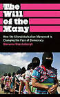 The Will of the Many: How the Alterglobalisation Movement is Changing the Face of Democracy by Marianne Maeckelbergh (Hardback, 2009)