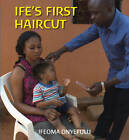 Ife's First Haircut by Ifeoma Onyefulu (Hardback, 2013)