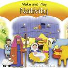 Make and Play Nativity by Bethan James (Board book, 2013)