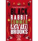 Black Rabbit Summer by Kevin Brooks (Paperback, 2008)