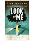 Look at Me by Jennifer Egan (Paperback, 2011)