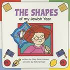 The Shapes of My Jewish Year by Marji Gold-Vukson, Sally Springer (Hardback, 2003)