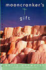 Mooncranker'S Gift by Barry Unsworth (Paperback, 1996)