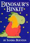 Dinosaur's Binkit by Sandra Boynton (Hardback)