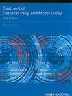 Treatment of Cerebral Palsy and Motor Delay by Sophie Levitt (Paperback, 2010)