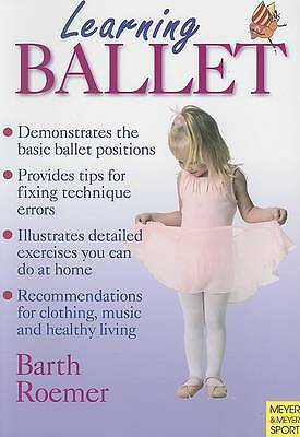 Learning Ballet (Learning... Training...), Barth, Katrin, Used; Good Book