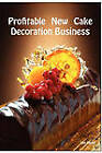 Profitable New Cake Decoration Business by Lee Lister (Paperback, 2009)
