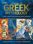 Treasury of Greek Mythology: Classic Stories of Gods, Goddesses, Heroes and Monsters by Donna Jo Napoli (Hardback, 2011)