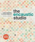 The Encaustic Studio: A Wax Workshop in Mixed-Media Art by Daniella Woolf (Paperback, 2012)