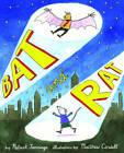 Bat and Rat by Patrick Jennings (Hardback, 2012)