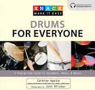 Knack Drums for Everyone: A Step-by-Step Guide to Equipment, Beats, and Basics by Carmine Appice (Paperback, 2010)