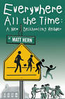 Everywhere All the Time: A New Deschooling Reader by AK Press (Paperback, 2008)