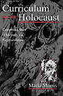 Curriculum and the Holocaust: Competing Sites of Memory and Representation by Marla Morris (Hardback, 2001)