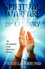 Spiritual Warfare in the 21st Century: The Re-Emergence of the Deliverance Ministry by Judith Lawson (Paperback / softback, 2011)