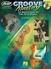 Groove Mastery: The Bassists Guide to Time, Feel and Rhythm by Oneida James (Paperback, 2005)