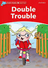 Dolphin Readers Level 2: Double Trouble by Craig Wright (Paperback, 2005)