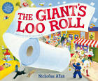 The Giant's Loo Roll by Nicholas Allan (Paperback, 2012)