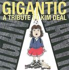 Various Artists - Gigantic (A Tribute to Kim Deal, 2008)