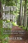 Known Before Birth by Pieter Gkm Bos (Paperback / softback, 2011)