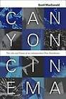Canyon Cinema: The Life and Times of an Independent Film Distributor by Scott MacDonald (Paperback, 2008)