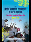 The Latino Migration Experience in North Carolina: New Roots in the Old North State by Hannah Gill (Paperback, 2010)