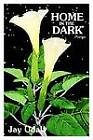 Home in the Dark: Poems by Jay Udall (Paperback / softback, 2002)