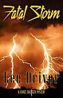 Fatal Storm by Lee Driver (Paperback, 2011)