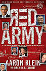 Red Army: The Radical Network That Must Be Defeated to Save America by Aaron Klein, Brenda J Elliott (Hardback, 2011)