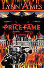 The Price of Fame by Lynn Ames (Paperback / softback, 2010)