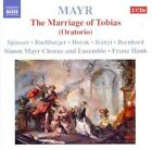 Simon Mayr - Mayr: The Marriage of Tobias (2009)