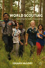 World Scouting: Educating for Global Citizenship by Eduard Vallory (Hardback, 2012)