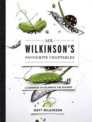 MR Wilkinson's Favourite Vegetables: A Cookbook to Celebrate the-ExLibrary