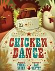 Chicken Dance by Tammi Sauer (Hardback)