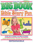 The Big Book of Bible Story Fun: Ages 6-12 by Gospel Light (Paperback, 2002)