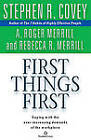 First Things First by Stephen R. Covey (Audio cassette, 2000)