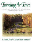 Traveling the Trace by Vernon Summerlin, Cathy Summerlin (Paperback, 1995)