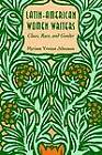 Latin-American Women Writers: Class, Race and Gender by Myriam Yvonne Jehenson (Paperback, 1995)