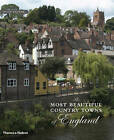 The Most Beautiful Country Towns of England by Hugh Palmer (Hardback, 2005)