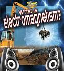 What is Electromagnetism? by Ron Monroe (Paperback, 2012)