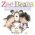 Zoe and Beans: How Many Pets? by Chloe Inkpen, Mick Inkpen (Board book, 2013)
