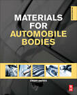 Materials for Automobile Bodies by Elsevier Science & Technology (Hardback, 2012)