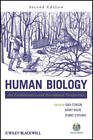 Human Biology: An Evolutionary and Biocultural Perspective by John Wiley and Sons Ltd (Hardback, 2012)